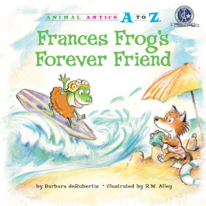Frances Frog s Forever Friend