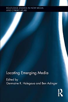 Locating Emerging Media PDF