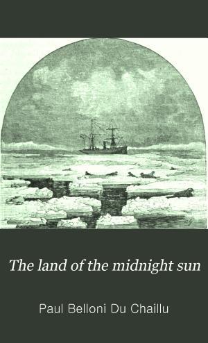 The Land of the Midnight Sun