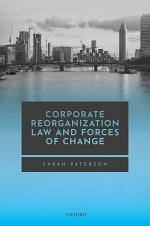 Corporate Reorganization Law and Forces of Change