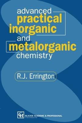 Advanced Practical Inorganic and Metalorganic Chemistry