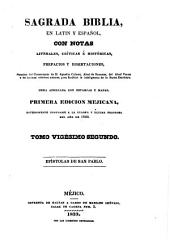 Sagrada Biblia: en latin y español, con notas literales, críticas é históricas, prefacios y disertaciones, sacadas, Volumen 22