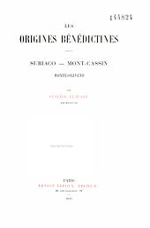 Les origines bénédictines: Subiaco, Mont-Cassin, Monte-Oliveto