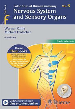 Color Atlas of Human Anatomy  Vol  3  Nervous System and Sensory Organs PDF