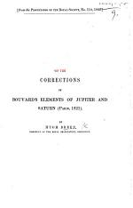 On the Corrections of Bouvard's Elements of Jupiter and Saturn, Paris, 1821. (From the Proceedings of the Royal Society.).