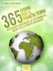 365 giorni per il pianeta Terra: Riflessioni quotidiane su sostenibilità, decrescita e spirito ecologico