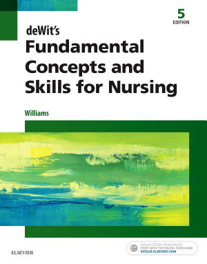 deWit s Fundamental Concepts and Skills for Nursing   E Book PDF