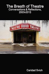 The Breath Of Theatre Book PDF