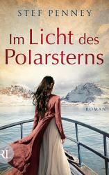 Im Licht des Polarsterns PDF