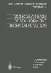 Molecular Basis of Sex Hormone Receptor Function: New Targets for Intervention