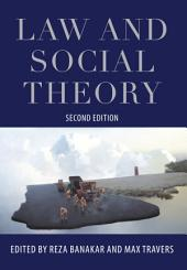 Law and Social Theory: Edition 2
