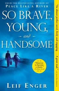 So Brave  Young  and Handsome Book
