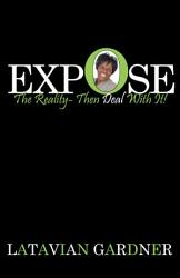 Expose The Reality Then Deal With It  Book PDF