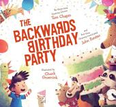 The Backwards Birthday Party: With Audio Recording