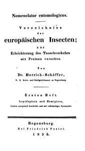 Nomenclator entomologicus: Verzeichniß der europäischen Insecten zur Erleichterung des Tauschverkehrs mit Preisen versehen, Band 1