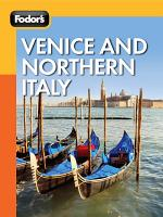Fodor s Venice and Northern Italy PDF