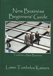 New Business Beginners' Guide: Tools for a New Business
