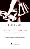 Discourse on Applied Sociology  Volume 2 PDF