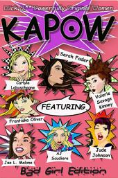 KAPOW: Bad Girls Edition