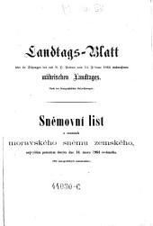 Landtags-Blatt über die Sitzungen des mit dem Allerhöchsten Patente vom ... einberufenen Mährischen Landtages: nach stenographischen Aufzeichnungen