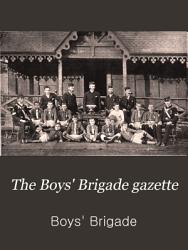 The Boys  Brigade Gazette PDF