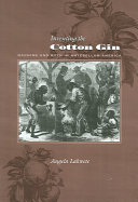 Inventing the Cotton Gin