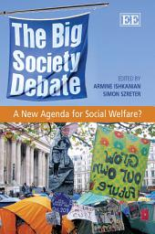 The Big Society Debate: A New Agenda for Social Policy?