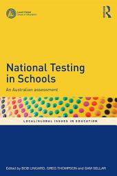 National Testing in Schools: An Australian assessment