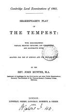 Shakespeare s play of The Tempest  with notes  adapted for use in schools and for private study by J  Hunter PDF
