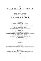 The quarterly journal of pure and applied mathematics: Volume 5
