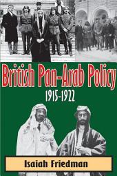 British Pan-Arab Policy, 1915-1922