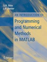 An Introduction to Programming and Numerical Methods in MATLAB PDF