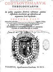 Controversiae theologicorum inter S. Thomam et Scotum, 1a, 2a, 3a et 4a pars
