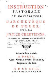 Instruction pastorale de l'archevêque de Tours: sur la justice chrétienne