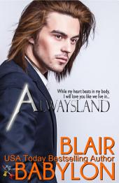 Alwaysland (A Prequel to Rock Stars in Disguise: Xan): A New Adult Rock Star Romance