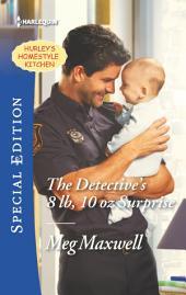 The Detective's 8 lb, 10 oz Surprise