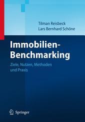 Immobilien-Benchmarking: Ziele, Nutzen, Methoden und Praxis