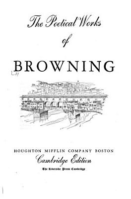 The Poetical Works of Browning PDF
