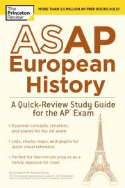 ASAP European History  A Quick Review Study Guide For The AP Exam