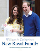 William   Catherine s New Royal Family PDF