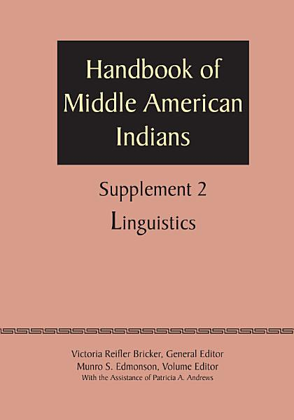 Supplement To The Handbook Of Middle American Indians Volume 2
