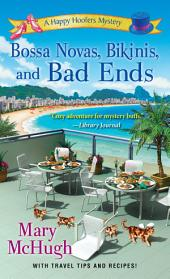 Bossa Novas, Bikinis, and Bad Ends