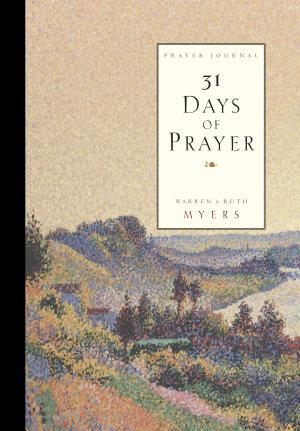 Thirty One Days of Prayer Journal