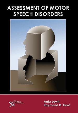 Assessment of Motor Speech Disorders PDF