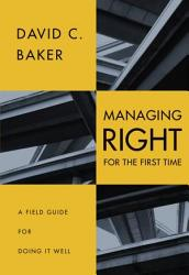 Managing Right For The First Time Book PDF