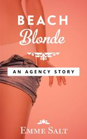 An Agency Story: Beach Blonde
