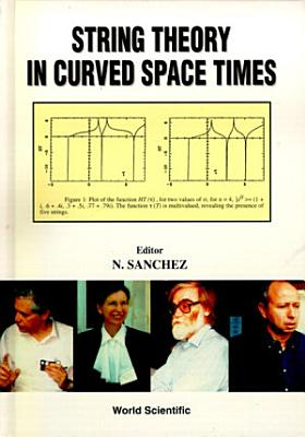 String Theory in Curved Space Times PDF
