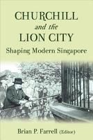 Churchill and the Lion City PDF