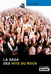 CAMION BLANC: LA SAGA DES HITS DU ROCK
