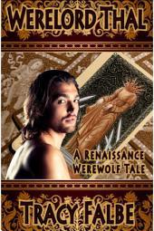 Werelord Thal: A Renaissance Werewolf Tale